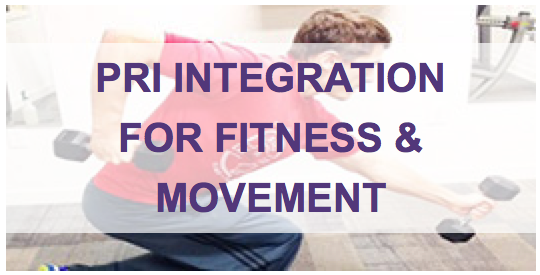 PRI Integration for Fitness and Movement
