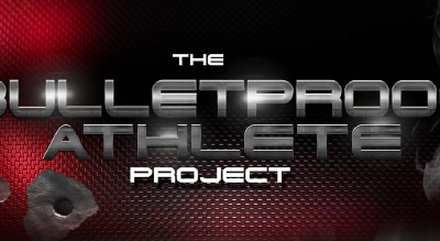 The Bulletproof Athlete Project: An Inside Look